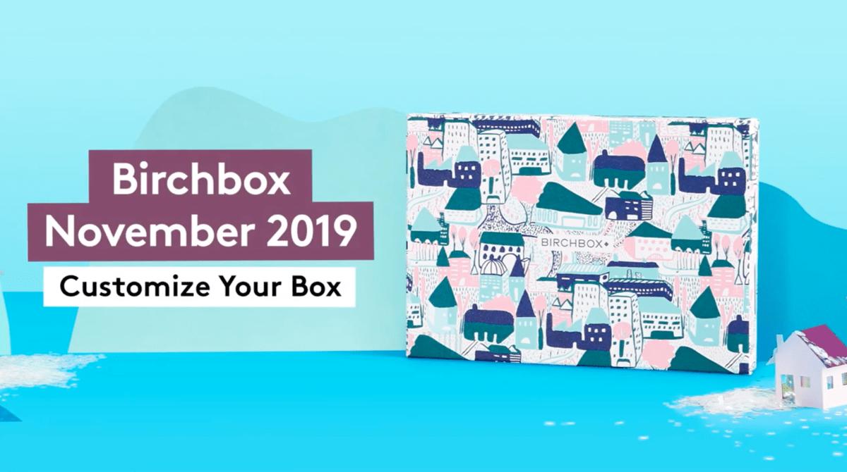 Birchbox November 2019 Sample Choice Time!
