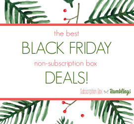 The Best Black Friday Non-Subscription Box Deals!