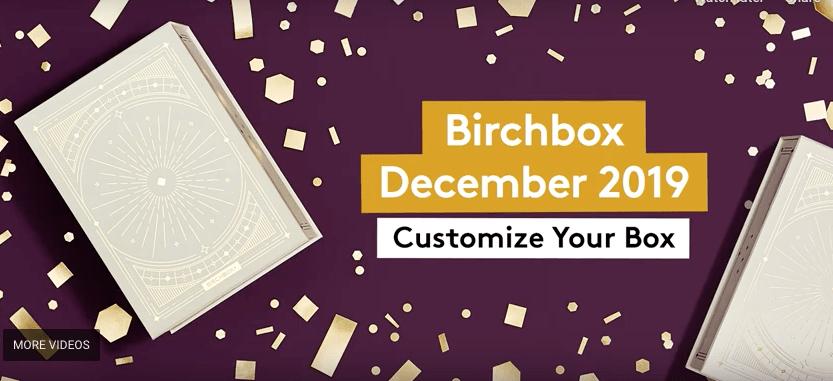 Birchbox December 2019 Sample Choice Selection Time