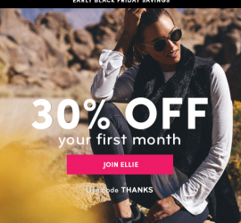 Ellie Early Black Friday Coupon Code - Save 30% Off Your First Month