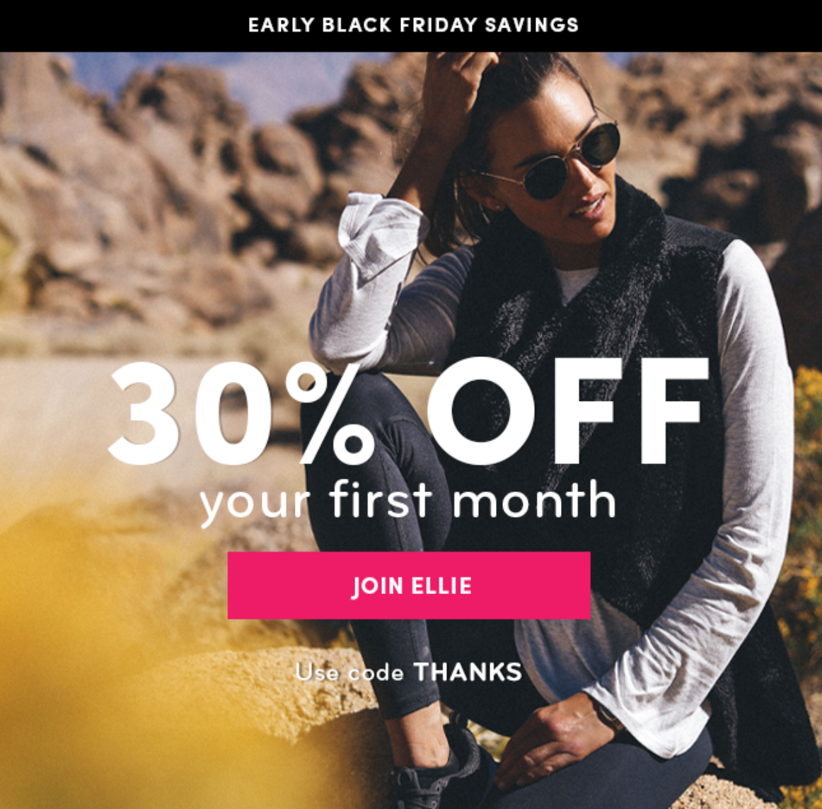 Ellie Early Black Friday Coupon Code – Save 30% Off Your First Month