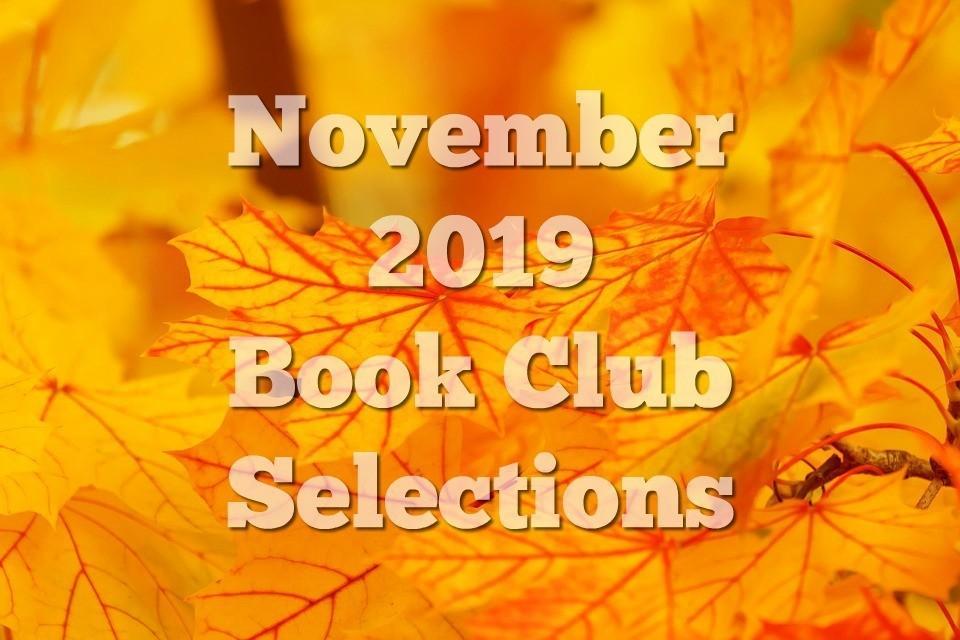 November 2019 Book Club Selections