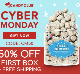 Candy Club Cyber Monday Sale - Save 50% Off Your First Box + Free Shipping!