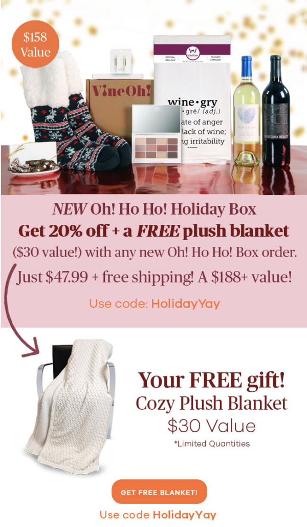 Vine Oh! Box Cyber Monday Sale – 20% Off + Free Blanket!