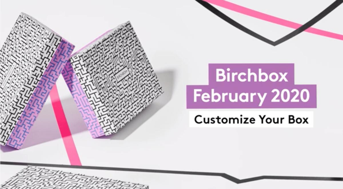 Birchbox February 2020 Sample Choice & Curated Box Reveals