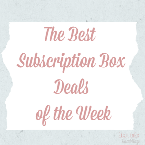 Best Subscription Box Deals of the Week!