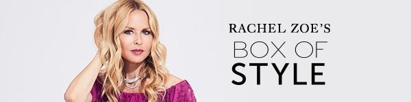 Box of Style by Rachel Zoe Sale – Save $30