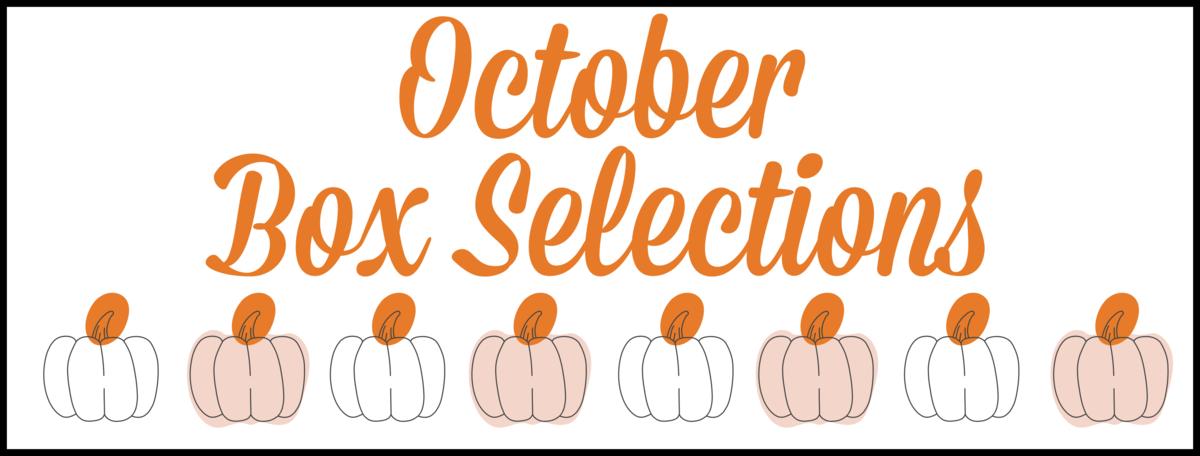 October 2020 Subscription Box – Pick or Skip Reminders!