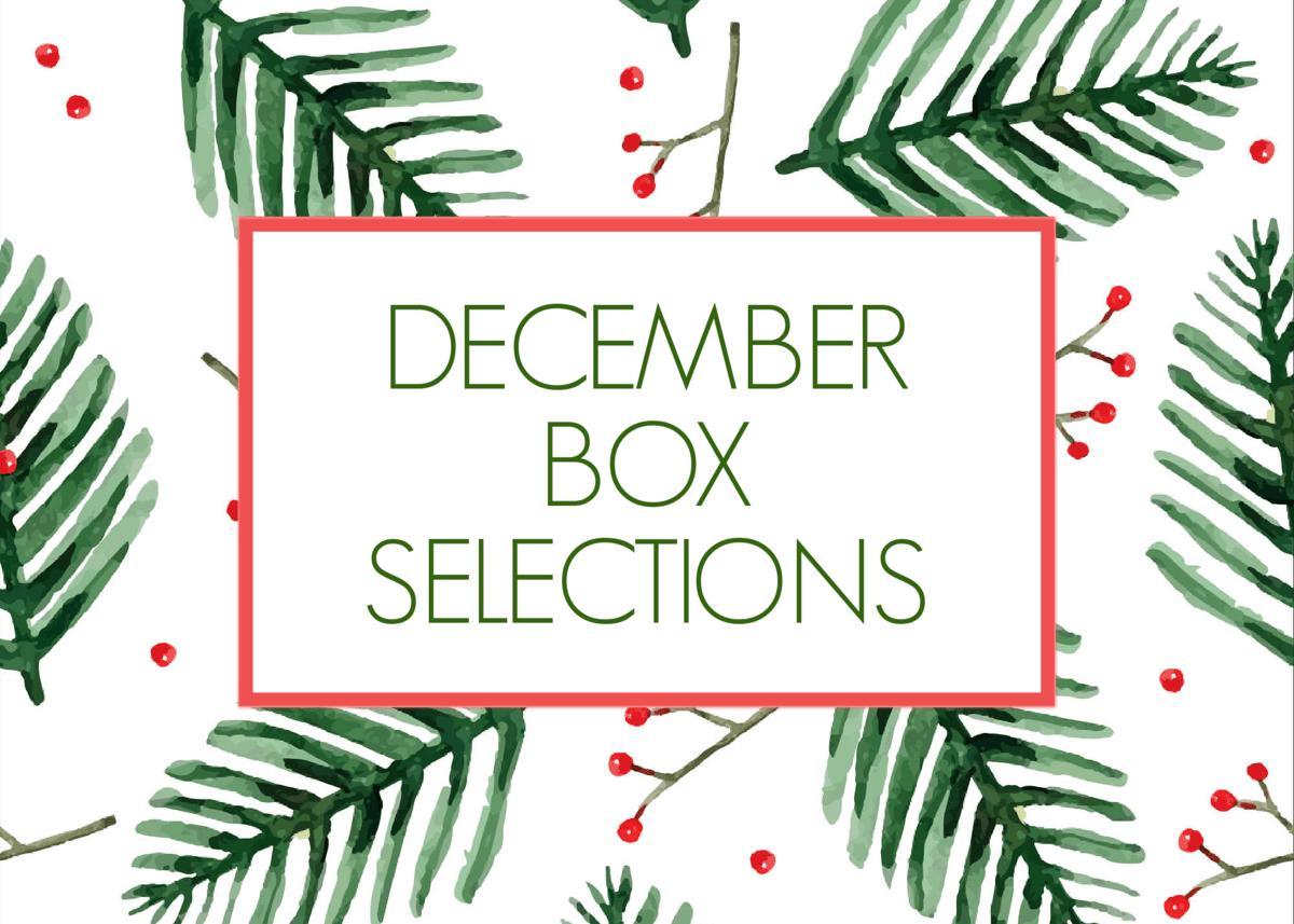 December 2020 Subscription Box – Pick or Skip Reminders!