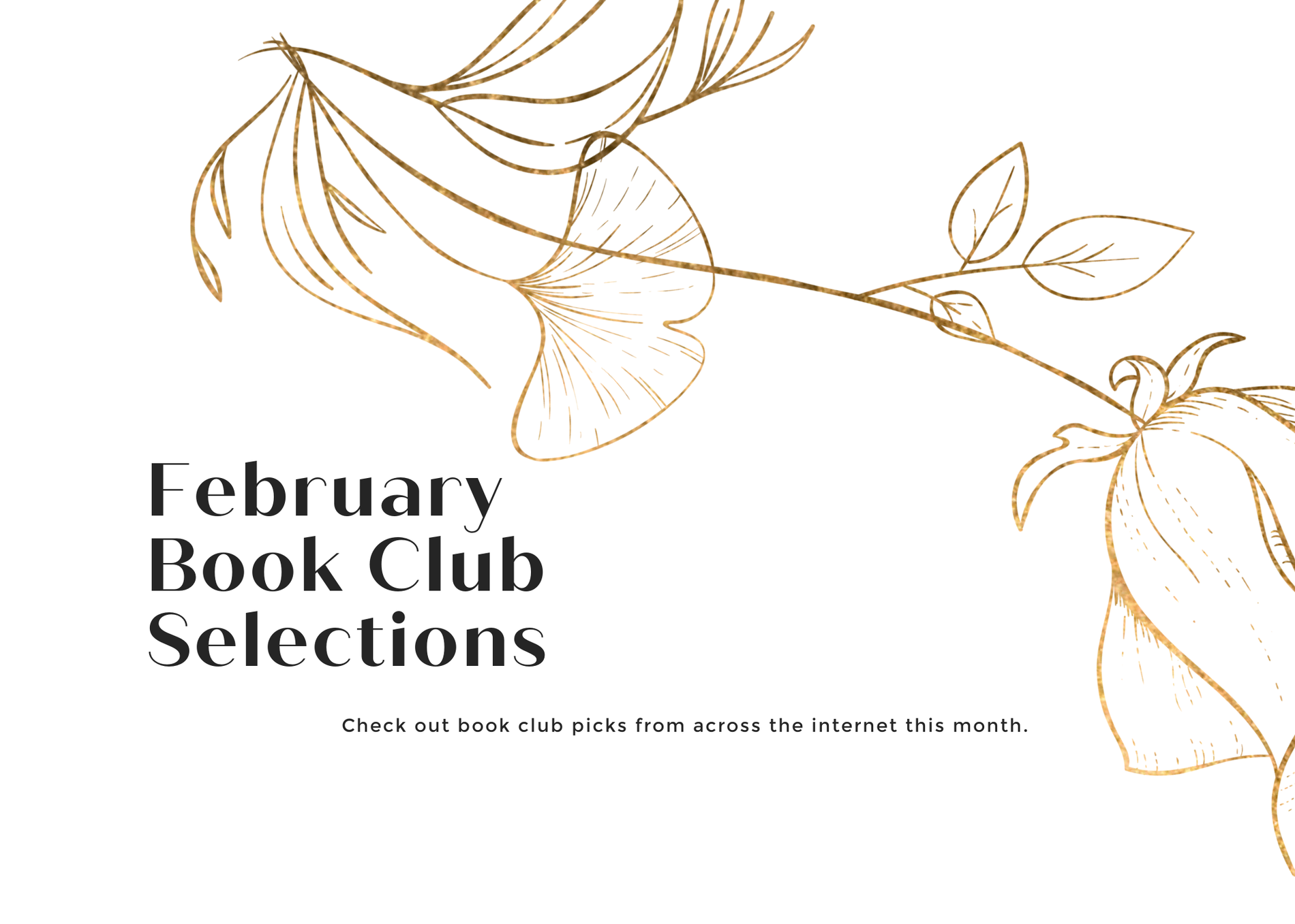 February 2021 Book Club Selections