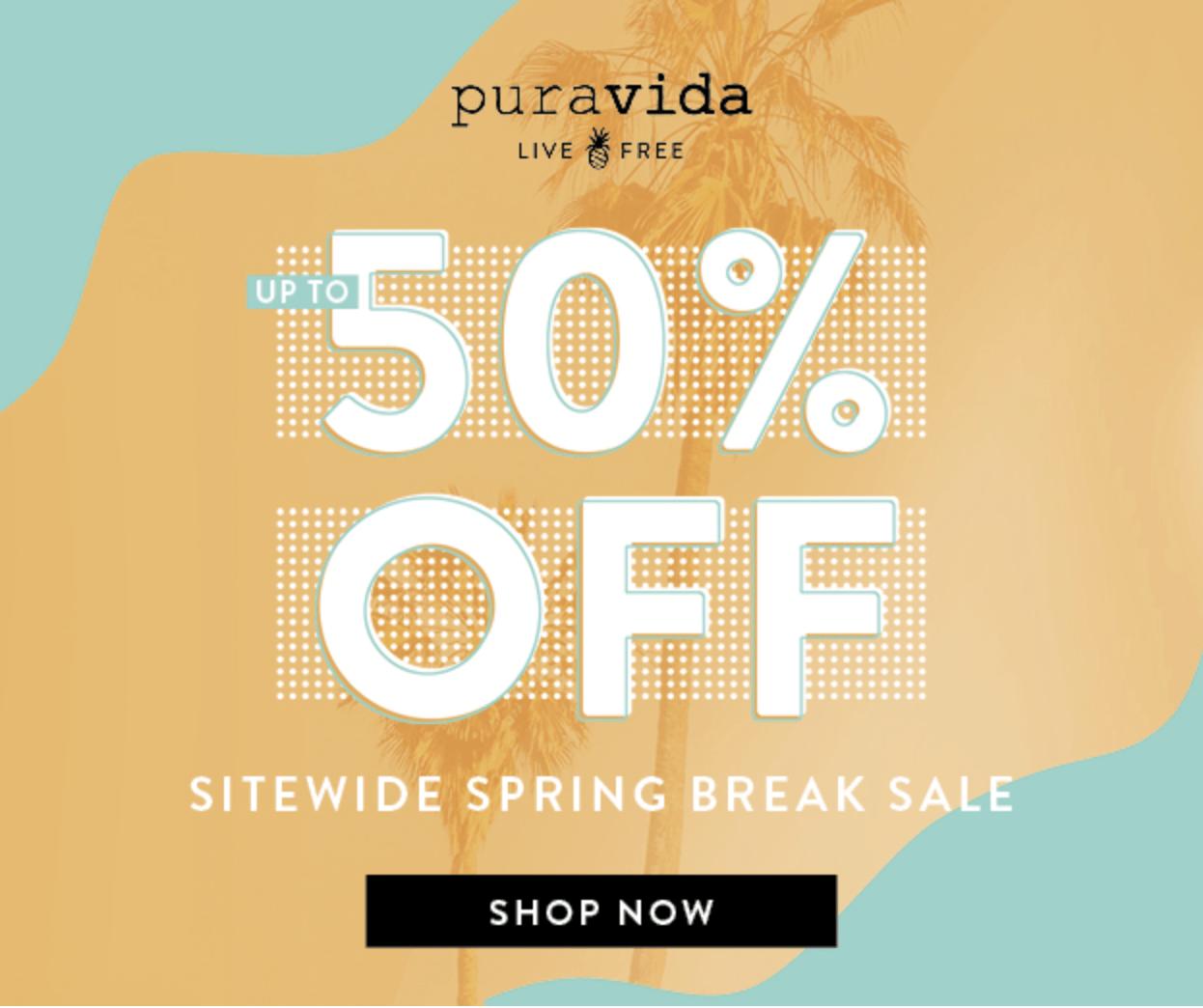 Pura Vida Spring Break Sale – Save 50%!