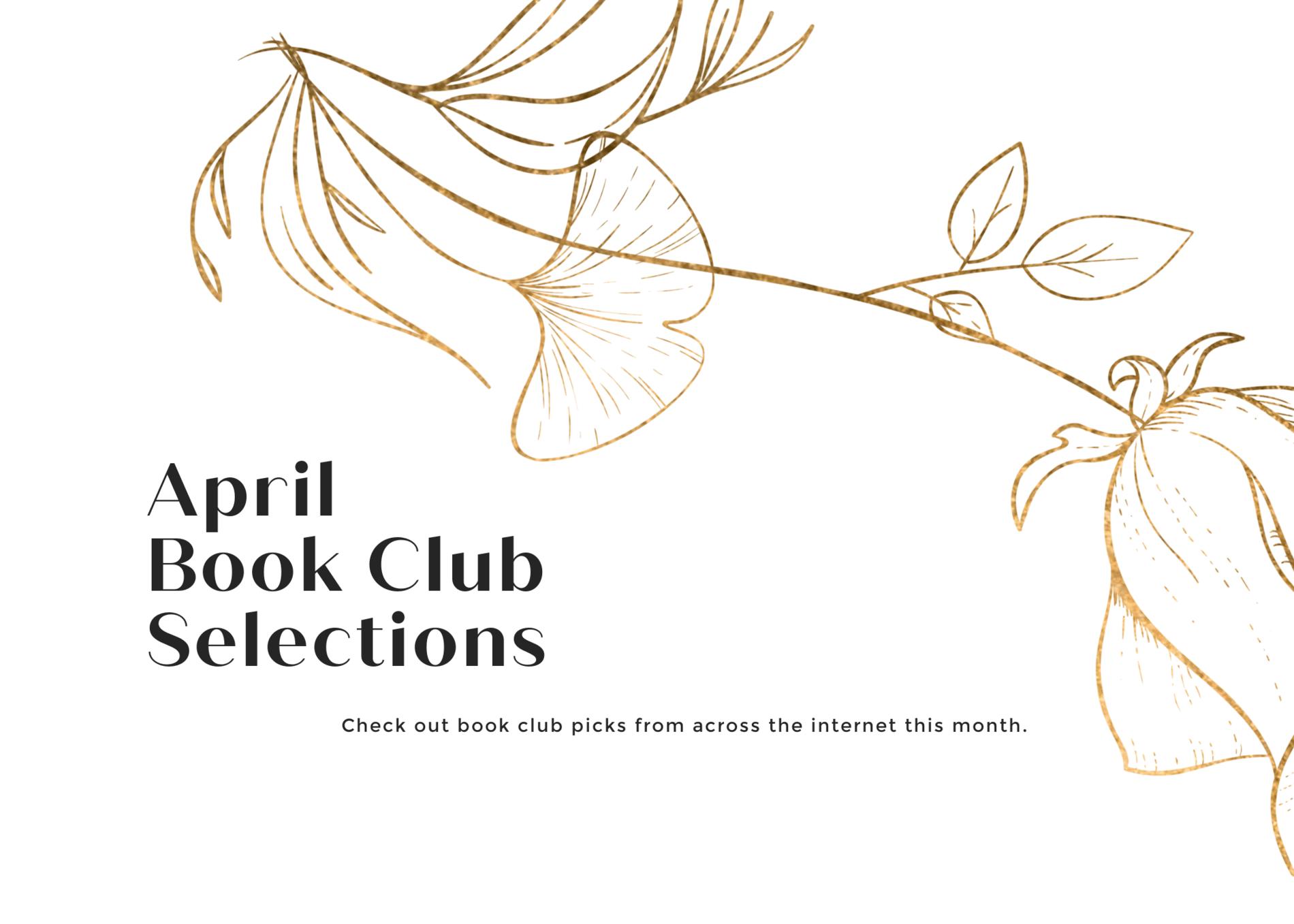 April 2021 Book Club Selections
