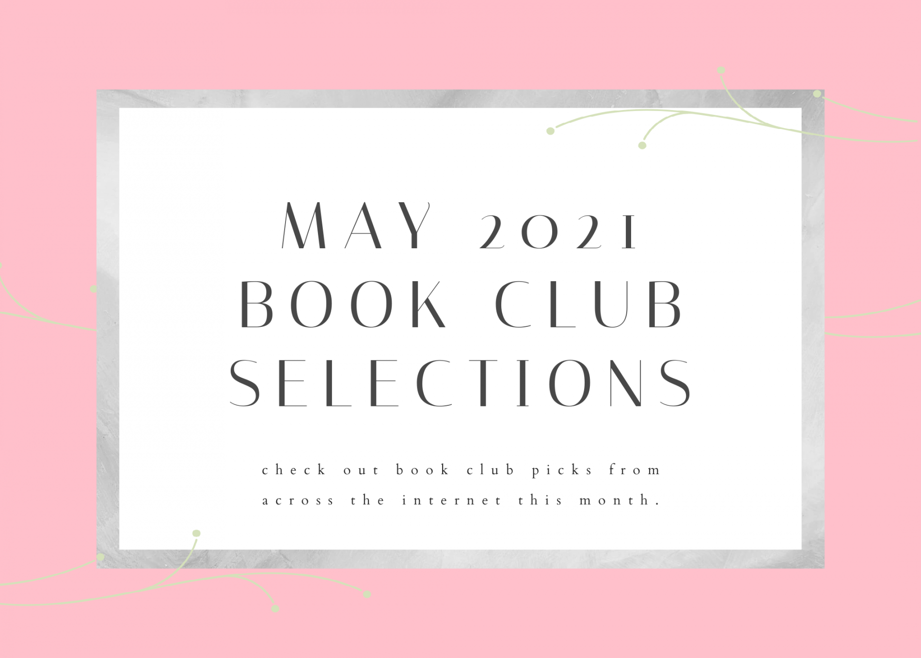 May 2021 Book Club Selections