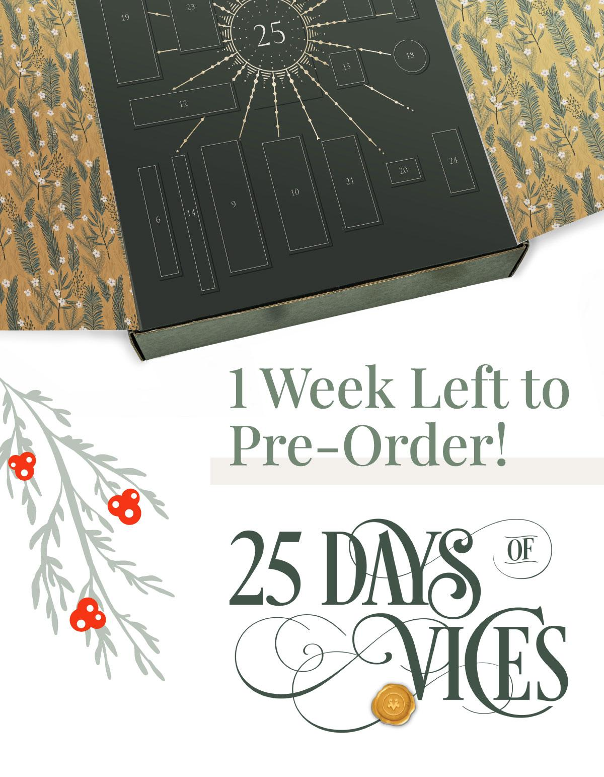 25 Days of Vices Advent Calendar – Now Available